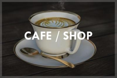 CAFE / SHOP
